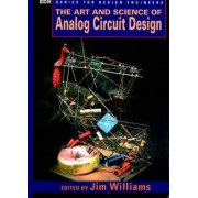 The Art and Science of Analog Circuit Design by Jim Williams