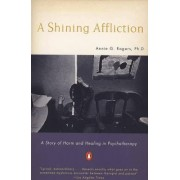 Shining Affliction by Annie G. Rogers