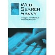 Web Search Savvy by Barbara G. Friedman