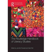The Routledge Handbook of Literacy Studies by Jennifer Rowsell
