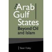 The Arab Gulf States by Sean Foley