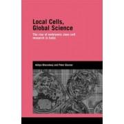 Local Cells, Global Science by Aditya Bharadwaj