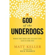 God of the Underdogs by Matt Keller
