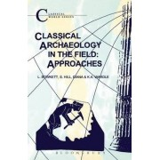 Classical Archaeology in the Field by L.C. Bowkett