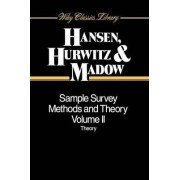Sample Survey Methods and Theory, Volume Ii,theory by Morris H. Hansen