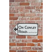 On Cowley Road by Jack Dylan Cole