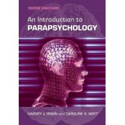 An Introduction to Parapsychology by Harvey J. Irwin