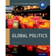 IB Global Politics Course Book: Oxford IB Diploma Programme by Max Kirsch