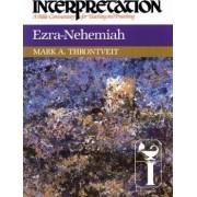 Ezra-Nehemiah by Mark A. Thronveit