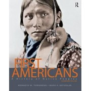 First Americans: A History of Native Peoples: Combined Volume by Mark A. Nicholas