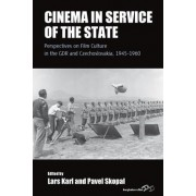 Cinema in Service of the State by Lars Karl