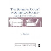 The Supreme Court in American Society Reader by Kermit L. Hall