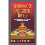 Semiconductor Optoelectronic Devices by Joachim Piprek