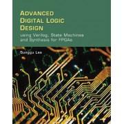 Advanced Digital Logic Design by Reuben Lee