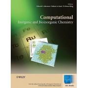 Computational Inorganic and Bioinorganic Chemistry by Edward I. Solomon