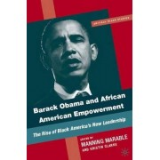 Barack Obama and African-American Empowerment by Manning Marable