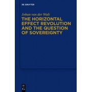 The Horizontal Effect Revolution and the Question of Sovereignty by Johann van der Walt