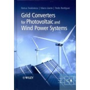 Grid Converters for Photovoltaic and Wind Power Systems by Remus Teodorescu