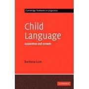 Child Language by Barbara Lust