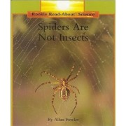 Spiders Are Not Insects by Allan Fowler