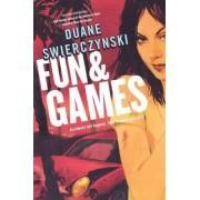 Fun and Games by Swierczyn