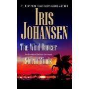 The Wind Dancer/Storm Winds by Iris Johansen