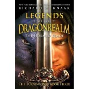 Legends of the Dragonrealm by Richard A. Knaak