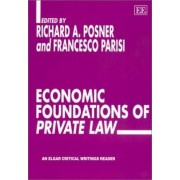 Economic Foundations of Private Law by Richard A. Posner