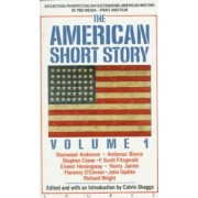 The American Short Story: Vol 1 by Calvin Skaggs