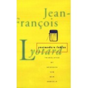 Postmodern Fables by Jean-Francois Lyotard
