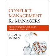 Conflict Management for Managers by Susan S. Raines