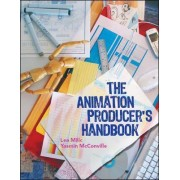 The Animation Producer's Handbook by Lea Milic