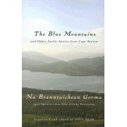 The Blue Mountains and Other Gaelic Stories from Cape Breton by John Shaw