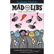 Graduation Mad Libs by Roger Price
