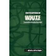 Encyclopedia of White Power by Jeffrey S. Kaplan