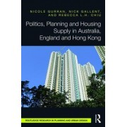 Politics, Planning and New Homes: Delivering Strategic Housing Sites in Australia, England and Hong Kong
