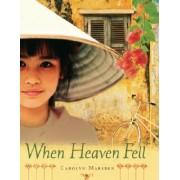 When Heaven Fell by Carolyn Marsden