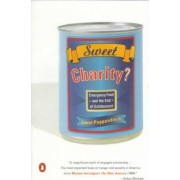 Sweet Charity? by Professor Janet Poppendieck