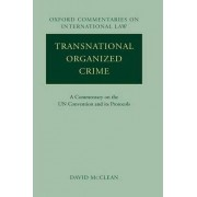 The Transnational Organized Crime by Professor David McClean