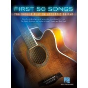 First 50 Songs You Should Play on Acoustic Guitar by Hal Leonard