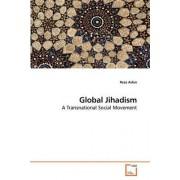 Global Jihadism by Reza Aslan