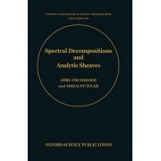 Spectral Decompositions and Analytic Sheaves by Putinar Eschmeier