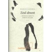 Zeul Absent - Marius Lazurca