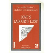 Prefaces to Shakespeare: Love's Labour's Lost by Harley Granville-Barker