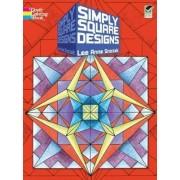 Simply Square Designs by Lee Anne Snozek