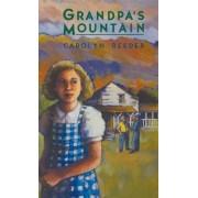 Grandpa's Mountain by Carolyn Reeder