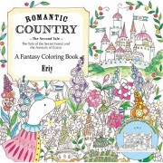 Eriy Romantic Country: The Second Tale: A Fantasy Coloring Book