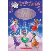 The Cloud Castle: A Geronimo Stilton Adventure (Thea Stilton: Special Edition #4) by Thea Stilton