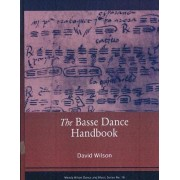 Basse Dance Handbook by David Wildon