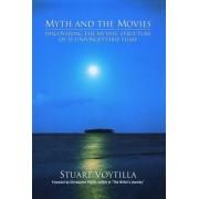 Myth and the Movies by Stuart Voytilla